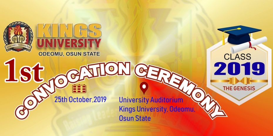 Kings University Maiden Convocation Ceremony Schedule
